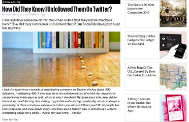 http://www.fastcompany.com/3001014/how-did-they-know-i-unfollowed-them-twitter
