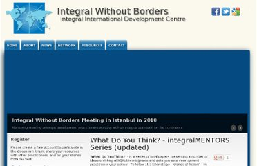 http://integralwithoutborders.org/resource/what-do-you-think-integralmentors-series-updated