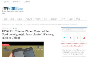 http://www.gizchina.com/2012/09/04/chinese-phone-maker-goophone-i5-might-have-blocked-iphone-5-sales-in-china/