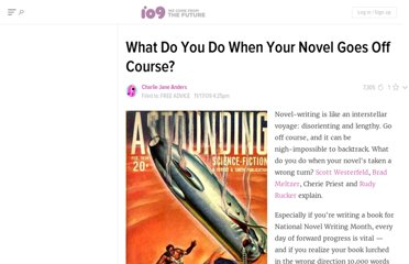 http://io9.com/5406901/what-do-you-do-when-your-novel-goes-off-course