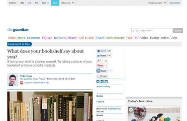 http://www.guardian.co.uk/commentisfree/2012/sep/07/bookshelf-say-about-you