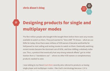 http://cdixon.org/2010/06/12/designing-products-for-single-and-multiplayer-modes/