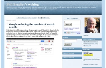 http://philbradley.typepad.com/phil_bradleys_weblog/2012/09/google-reducing-the-number-of-search-results.html