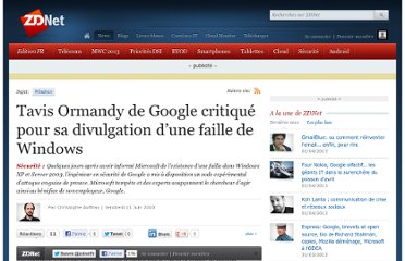 http://www.zdnet.fr/actualites/tavis-ormandy-de-google-critique-pour-sa-divulgation-d-une-faille-de-windows-39752348.htm?xtor=1