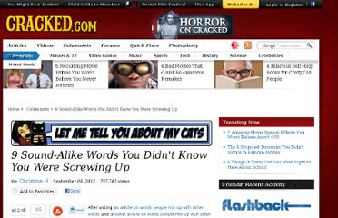 http://www.cracked.com/blog/9-sound-alike-words-you-didnt-know-you-were-screwing-up/