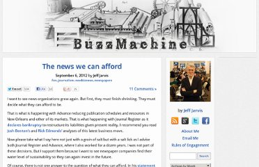http://buzzmachine.com/2012/09/06/the-news-we-can-afford/