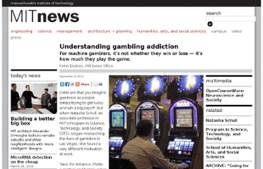http://www.mit.edu/newsoffice/2012/understanding-gambling-addiction-0904.html