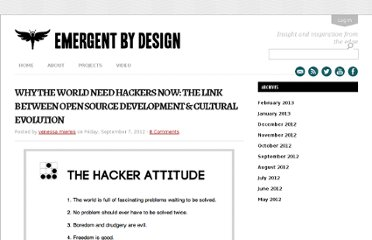 http://emergentbydesign.com/2012/09/07/why-the-world-need-hackers-now-the-link-between-open-source-development-cultural-evolution/