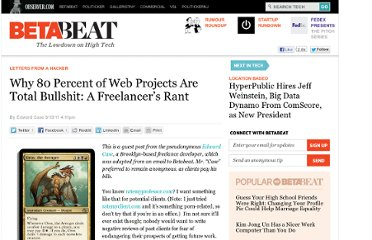 http://betabeat.com/2011/09/why-80-percent-of-web-projects-are-total-bullshit-a-freelancers-rant/