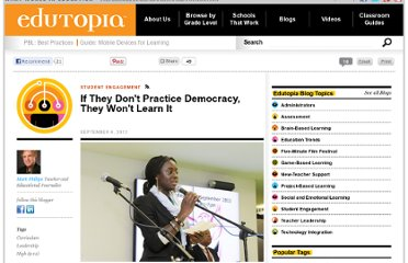 http://www.edutopia.org/blog/practice-democracy-to-learn-democracy-mark-phillips