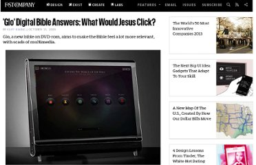 http://www.fastcompany.com/1406543/glo-digital-bible-answers-what-would-jesus-click