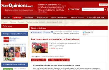 http://www.mesopinions.com/petition/animaux/contre-corridas-france/8001#signer-petition