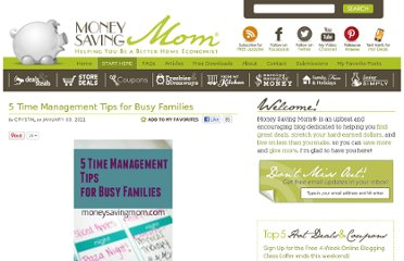 http://moneysavingmom.com/2011/01/5-time-management-tips-for-busy-families.html