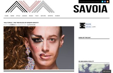 http://thesavoia.com/2012/08/08/half-drag-the-two-faces-of-gender-identity/