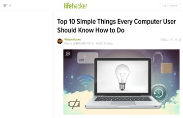 http://lifehacker.com/5941496/top-10-simple-things-every-computer-user-should-know-how-to-do
