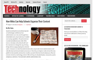 http://educationtechnologysolutions.com.au/2012/08/14/how-wikis-can-help-schools-organise-their-content/