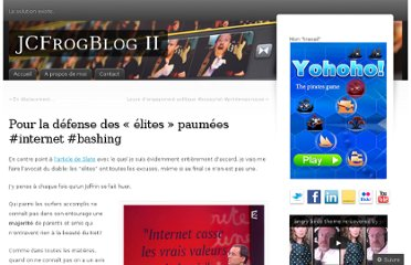 http://jeromechoain.wordpress.com/2012/09/09/pour-la-defense-des-elites-paumees-internet-bashing/