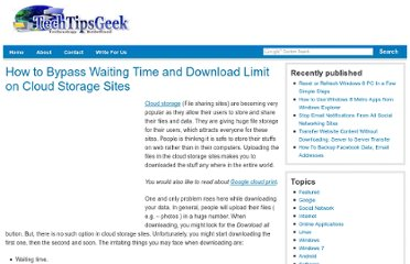 http://www.techtipsgeek.com/how-to-bypass-waiting-time-and-download-limit-on-cloud-storage-sites/15244/