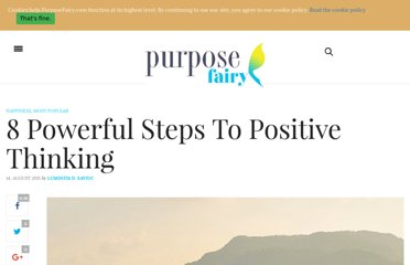 http://www.purposefairy.com/3902/8-powerful-steps-to-positive-thinking/