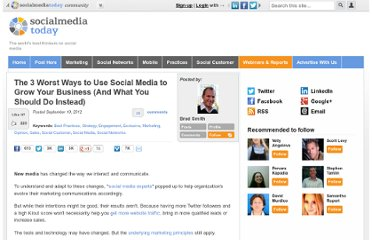 http://socialmediatoday.com/fixcourse/793301/3-worst-ways-use-social-media-grow-your-business-and-what-you-should-do-instead