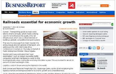 http://www.iol.co.za/business/business-news/railroads-essential-for-economic-growth-1.1377995#.UE3MCUqekKs.twitter