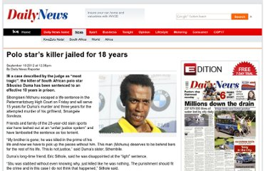http://www.iol.co.za/dailynews/news/polo-star-s-killer-jailed-for-18-years-1.1379386#.UE3MIMWcjhg.twitter