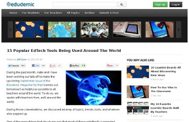 http://edudemic.com/2012/09/15-popular-edtech-tools-being-used-around-the-world/