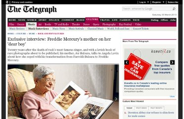 http://www.telegraph.co.uk/culture/music/rockandpopfeatures/9523701/Exclusive-interview-Freddie-Mercurys-mother-on-her-dear-boy.html