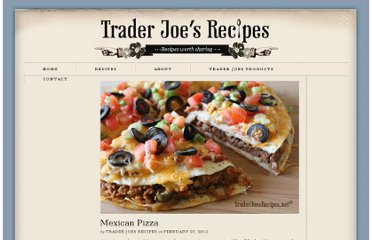 http://traderjoesrecipes.net/mexican-pizza-recipe/
