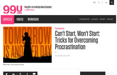 http://99u.com/tips/7051/Cant-Start-Wont-Start-Tricks-for-Overcoming-Procrastination
