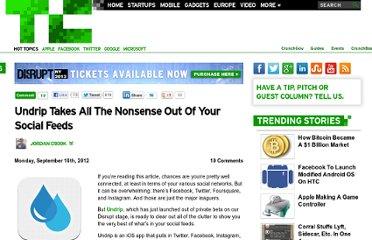 http://techcrunch.com/2012/09/10/undrip-takes-all-the-nonsense-out-of-your-social-feeds/