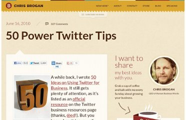 http://www.chrisbrogan.com/50-power-twitter-tips/