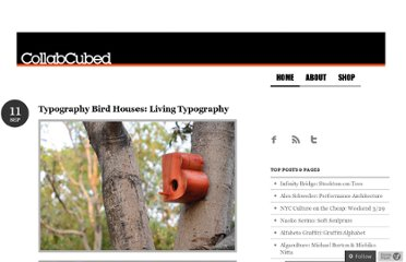 http://collabcubed.com/2012/09/11/typography-bird-houses-living-typography/