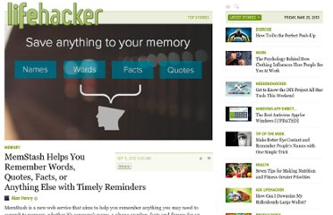 http://lifehacker.com/5942169/memstash-helps-you-remember-words-quotes-facts-or-anything-else-with-timely-reminders