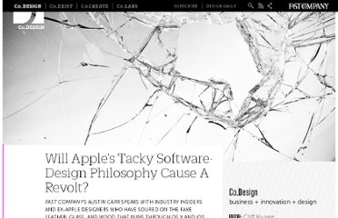 http://www.fastcodesign.com/1670760/will-apples-tacky-software-design-philosophy-cause-a-revolt