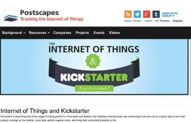 http://postscapes.com/internet-of-things-and-kickstarter