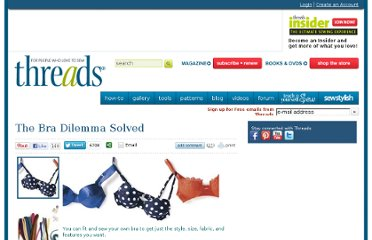 http://www.threadsmagazine.com/item/3729/the-bra-dilemma-solved