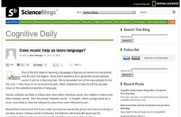 http://scienceblogs.com/cognitivedaily/2008/06/19/does-music-help-us-learn-langu/