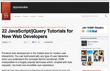 http://spyrestudios.com/22-javascriptjquery-tutorials-for-new-web-developers/