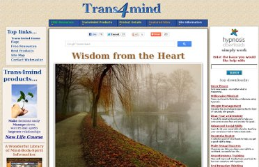 http://www.trans4mind.com/quotes/wisdom-from-the-heart.html