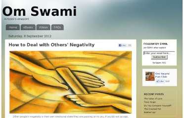 http://www.omswami.com/2012/09/how-to-deal-with-others-negativity.html