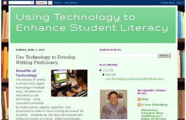 http://improvingliteracy-emilybainter.blogspot.com/2012/04/use-technology-to-develop-writing.html