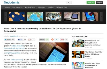 http://edudemic.com/2012/09/how-one-classroom-actually-used-ipads-to-go-paperless-part-1-research/