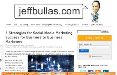 http://www.jeffbullas.com/2012/09/13/3-strategies-for-social-media-marketing-success-for-business-to-business-marketers/