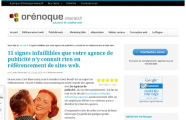 http://www.orenoque.com/20100617377/referencement-web/11-signes-infaillibles-que-votre-agence-de-publicite-n-y-connait-rien-en-referencement-de-sites-web.html