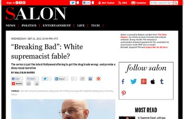http://www.salon.com/2012/09/12/breaking_bad_white_supremacist_fable/