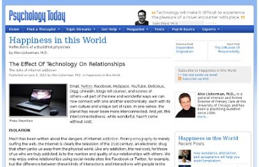 http://www.psychologytoday.com/blog/happiness-in-world/201006/the-effect-technology-relationships