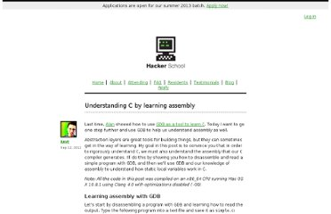 https://www.hackerschool.com/blog/7-understanding-c-by-learning-assembly