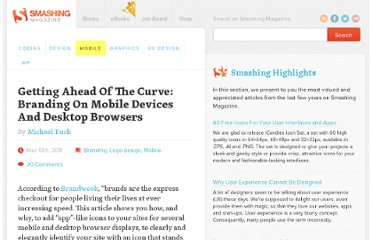 http://mobile.smashingmagazine.com/2011/05/12/getting-ahead-of-the-curve-branding-on-mobile-devices-and-desktop-browsers/