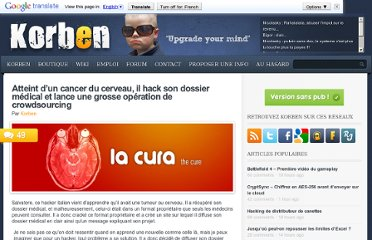 http://korben.info/atteint-dun-cancer-du-cerveau-il-hack-son-dossier-medical-et-lance-une-grosse-operation-de-crowdsourcing.html